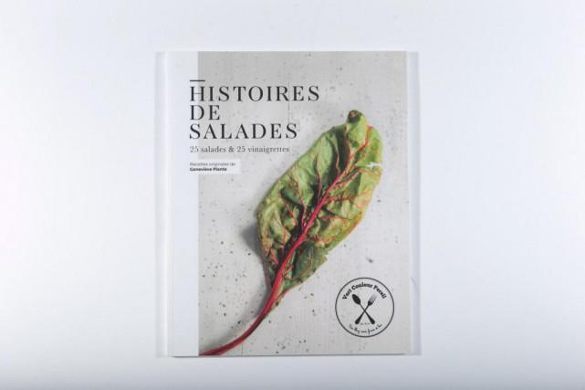 Histoires de salades, 25salades et 25 vinaigrettes, de... (Photo David Boily, La Presse)