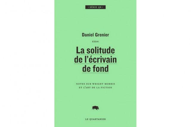 La solitude de l'écrivain de fond, de Daniel... (image fournie par Le Quartanier)
