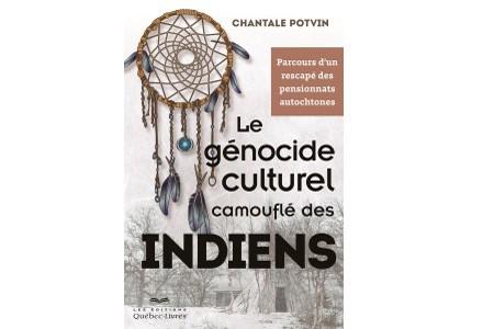 Le livre Le génocide culturel camouflé des indiens.... (Courtoisie)