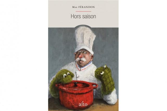 Hors saison,de Max Férandon, romancier français vivant à Québec... (image fournie par Alto)