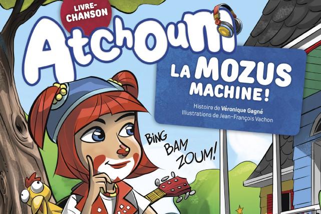 La Mozus Machine!, premier livre-chanson d'Atchoum, sera disponible... (Photo courtoisie, Presses Aventures)