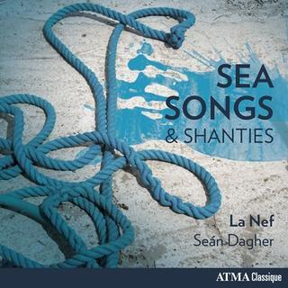 Sea Songs&Shanties, de La Nef... (IMAGE FOURNIE PAR ATMA CLASSIQUE)
