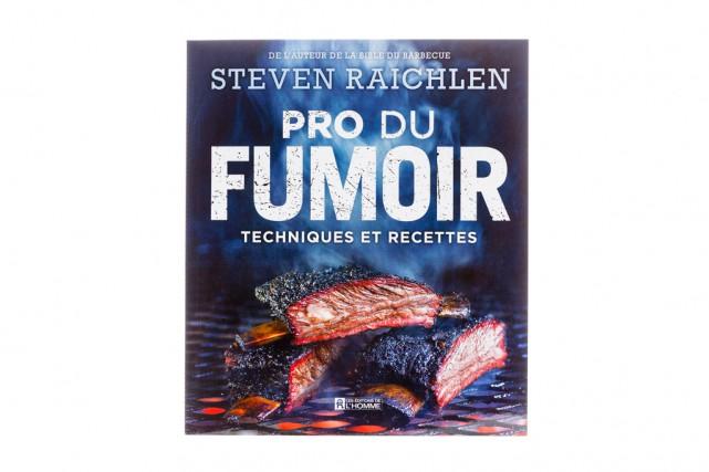 Pro du fumoir, techniques et recettes, de Steven... (Photo Edouard Plante-Fréchette, La Presse)