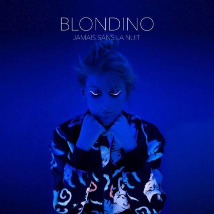 Jamais sans la nuit, de Blondino... (image fournie parTomboy-lab/Un plan simple/Sony Musique)