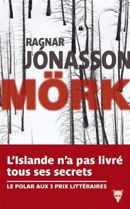 Mörk, de Ragnar Jónasson... (Image fournie par La Martinière)