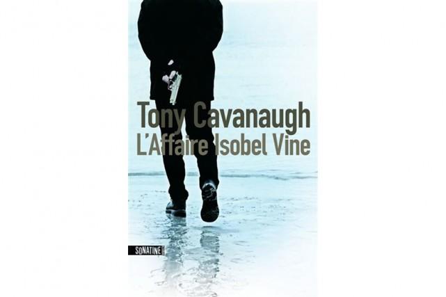 L'affaire Isobel Vine, deTony Cavanaugh... (Image fournie par Sonatine)