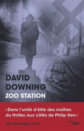 Zoo Station, deDavid Downing... (Image fournie par Cherche Midi)