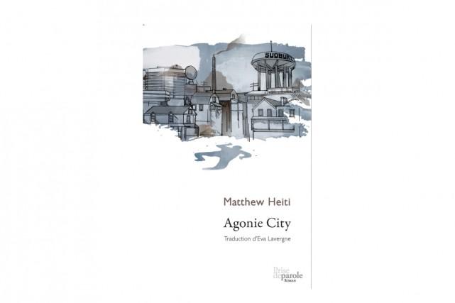 Agonie City, deMatthew Heiti... (image fournie par Prise de parole)