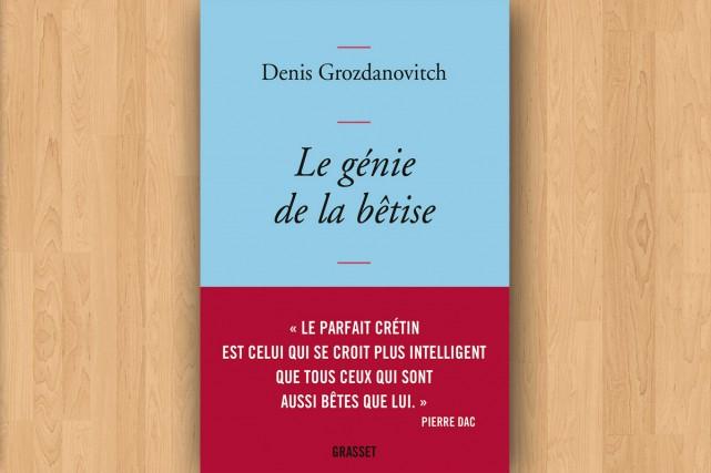 Denis Grozdanovitch, Le génie de la bêtise, 320...