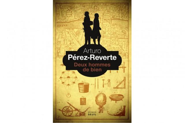 Deux hommes de bien, d'Arturo Pérez-Reverte... (Image fournie par les éditions du Seuil)