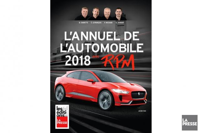L'annuel de l'automobile 2018des Éditions LaPresse... (Photo fournie par les Éditions La Presse)