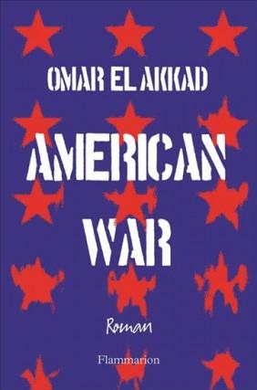 American War, d'Omar El Akkad... (Image fournie par Flammarion)