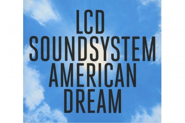 American DreamdeLCD Soundsystem... (Image fournie par DFA/Columbia/Sony)