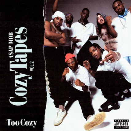 Cozy Tapes Vol. 2 - Too Cozy, d'A$AP Mob... (Image fournie par RCA)