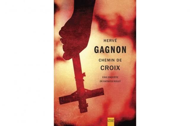 DansChemin de croix, Hervé Gagnon, qui a déjà publié cinq polars... (Photo fournie par Libre Expression)