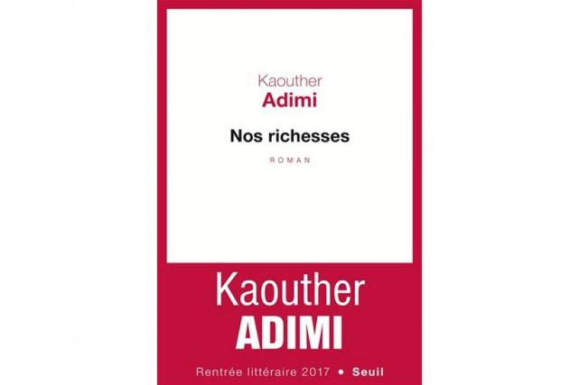 Nos richesses,de Kaouther Adimi... (IMAGE FOURNIE PAR SEUIL)