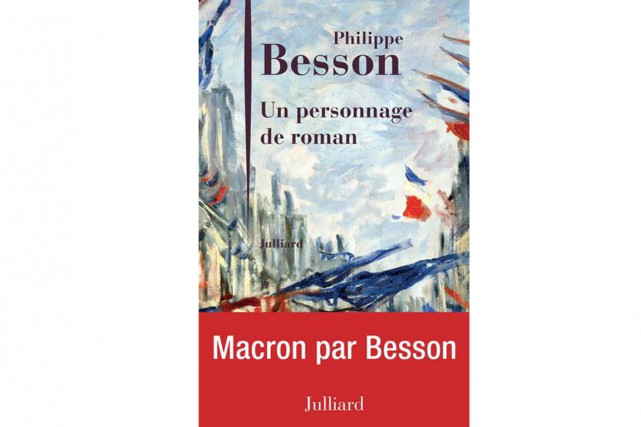 Un personnage de roman, dePhilippe Besson...