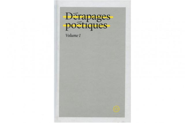 Dérapages poétiques-volume 1... (image fournie par Atelier 10)