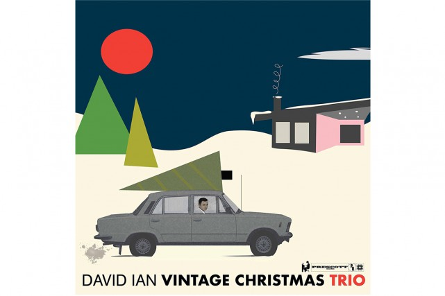 Vintage Christmas Trio, de David Ian... (IMAGE FOURNIE PAR PRESCOTT RECORDS)