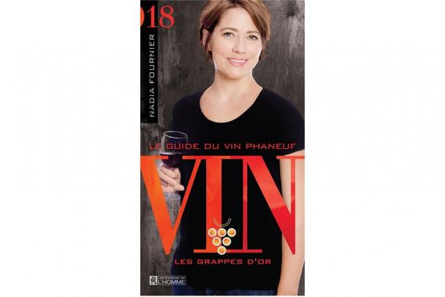 Le guide du vin Phaneuf 2018,Éditions de l'Homme,... (Image fournie par la maison d'édition)