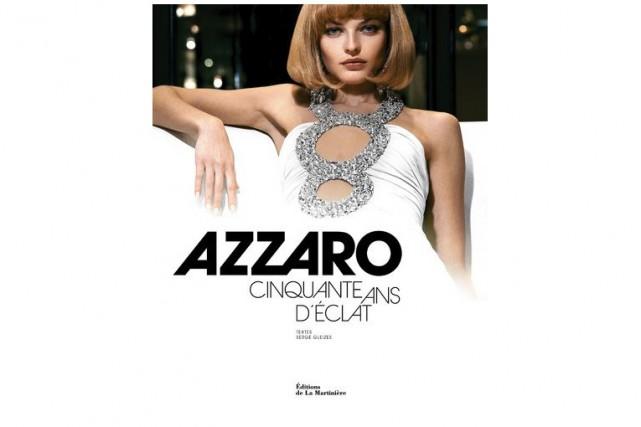 Azzaro - Cinquante ans d'éclat,Serge Gleizes, Éditions de... (IMAGE FOURNIE PAR L'ÉDITEUR)