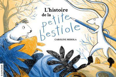 L'histoire de la petite bestiole... (image fournie par les Éditions La courte échelle)