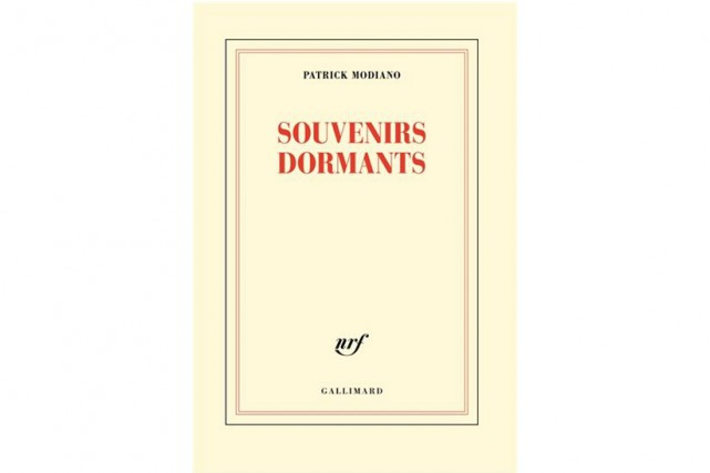 Souvenirs dormants, de Patrick Modiano... (Image fournie par Gallimard)