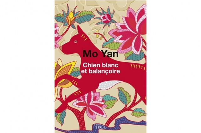 Chien blanc et balançoire, de Mo Yan... (Image fournie par la maison d'édition)