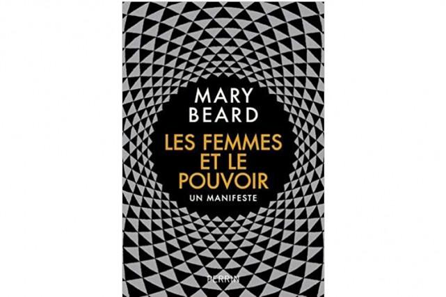 Les femmes et le pouvoir-Un manifeste... (Photo fournie par les Éditions Perrin)