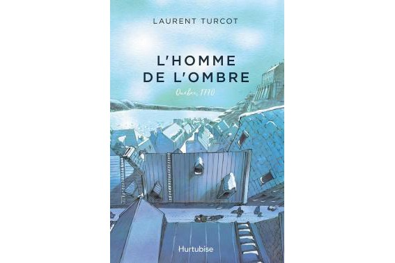L'homme de l'ombre de Laurent Turcot... (Photo fournie par Hurtubise)