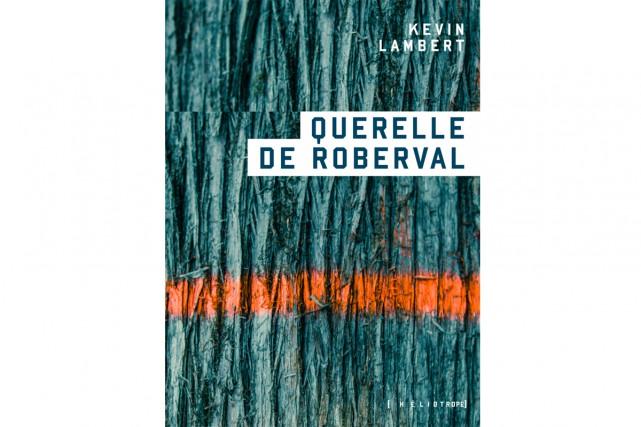 Querelle de Roberval, qui sera lancé le 25... (Image fournie par Héliotrope)