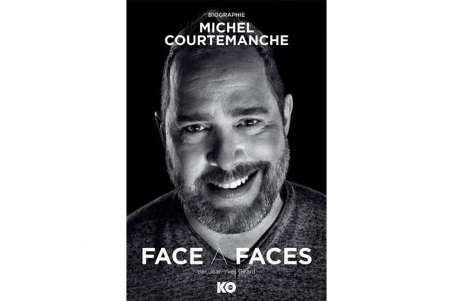 Face à faces, biographie de Michel Courtemanche... (Image fournie par KO Éditions)