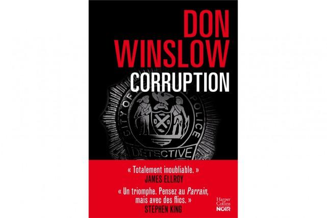Corruption, de Don Winslow... (image fournie par HarperCollins Noir)