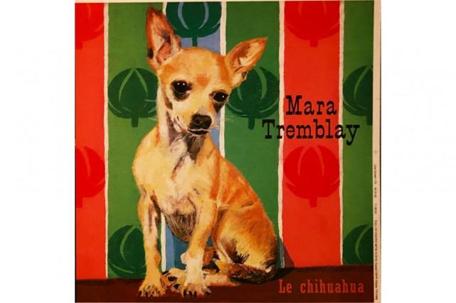 Le chihuahua, de Mara Tremblay... (Image fournie parAudiogram)