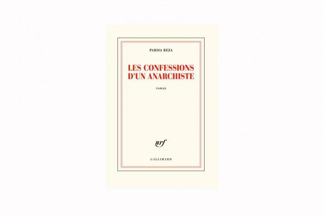 Les confessions d'un anarchiste, de Parisa Reza... (IMAGE FOURNIE PARGALLIMARD)