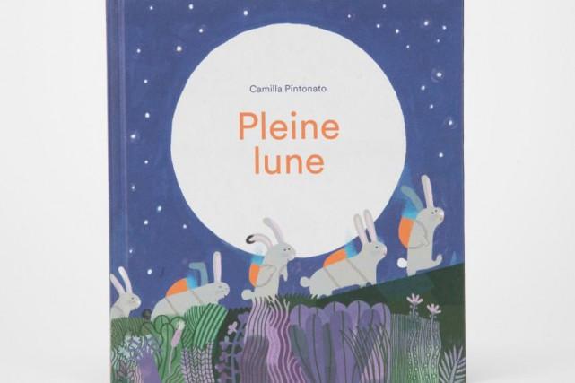 Pleine lune, texte et illustrations de Camilla Pintonato,... (PHOTO MARCO CAMPANOZZI, LA PRESSE)