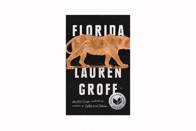 Floride, de Lauren Groff... (IMAGE FOURNIE PAR LES ÉDITIONS DE L'OLIVIER)