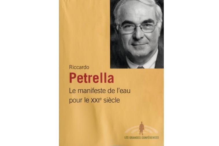 Depuis une dizaine d'années, Riccardo Petrella a fait de l'eau son principal...