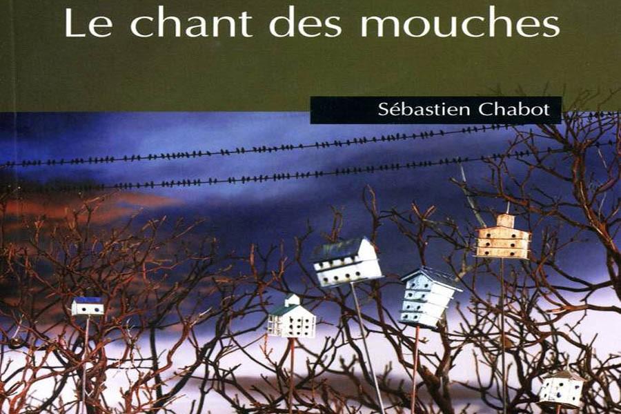 Le livre Le chant des mouches de Sébastien...