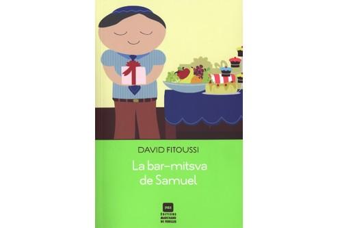 Avec La bar-mitsva de Samuel, David Fitoussi, aujourd'hui établi en Israël,...