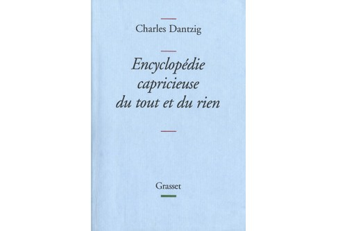 Nous avions déjà relevé, ici même, la publication du Dictionnaire égoïste de la...