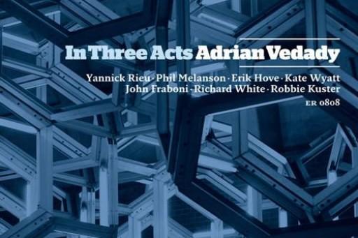 cd In three acts de Adrian Vedady... (Elephant records)