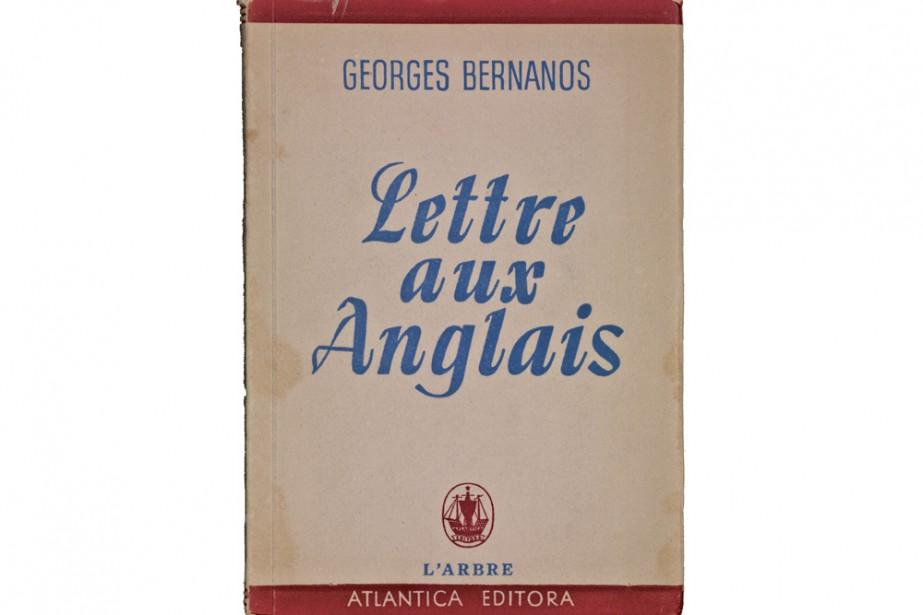 En 1942, Lettre aux Anglais, de Georges Bernanos,... (Photo: Pierre Perreault)