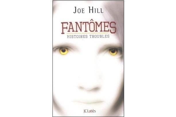 Il porte bien son nom, le recueil de nouvelles de Joe Hill. Fantômes -...