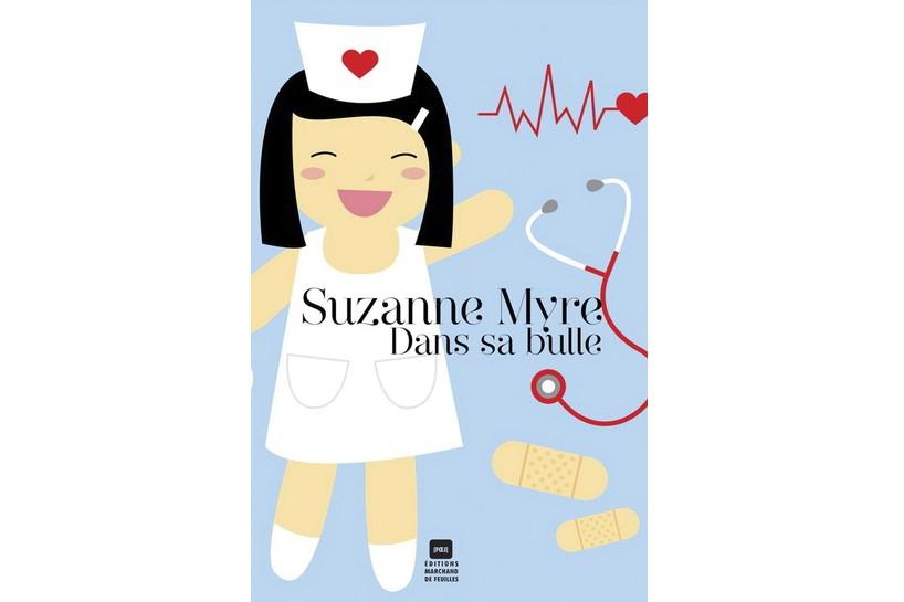 Suzanne Myre n'est pas une auteure économe. Dans sa bulle s'égare parfois dans...
