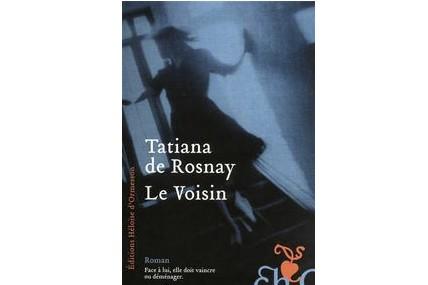 Ce troisième roman de Tatiana de Rosnay aurait tout aussi bien pu s'intituler...
