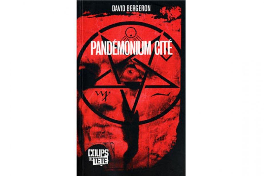 Pochette du livre Pandémonium Cité de David Bergeron....