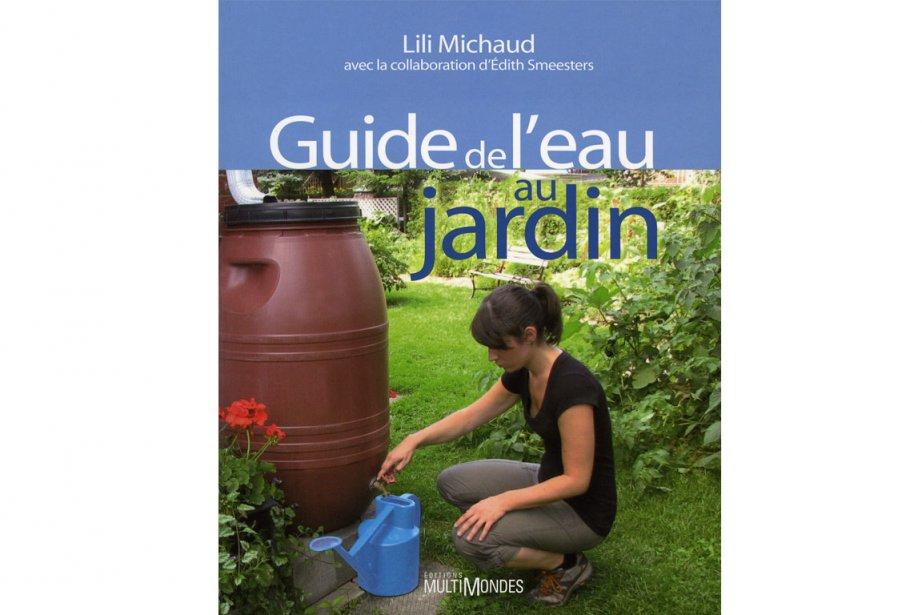 Guide de leau au jardin, Lili Michaud avec... (Photo: La Presse)