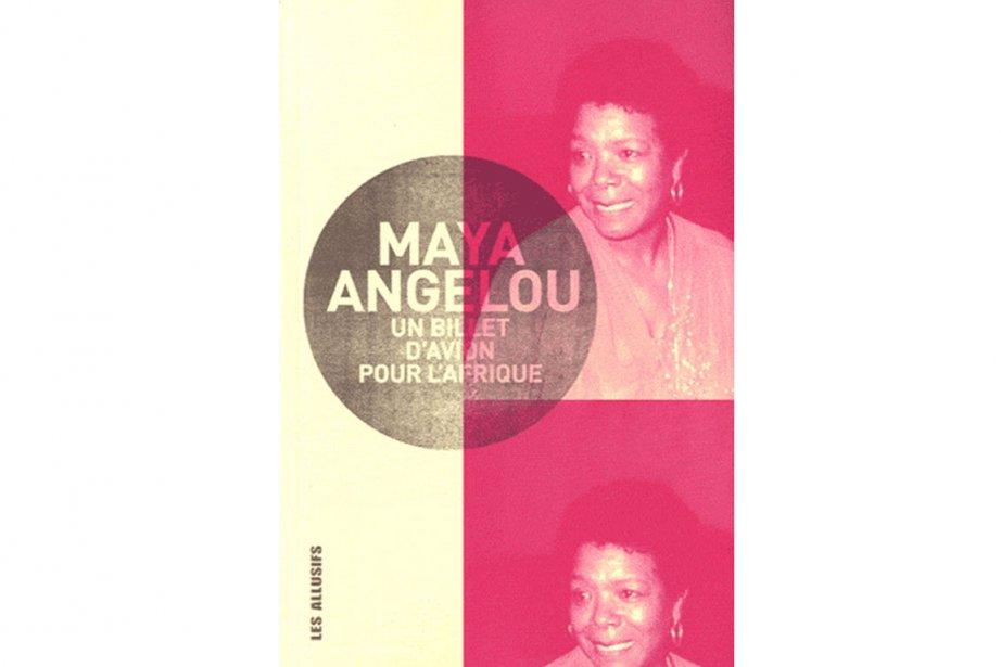 Un billet d'avion pour l'Afrique de Maya Angelou...