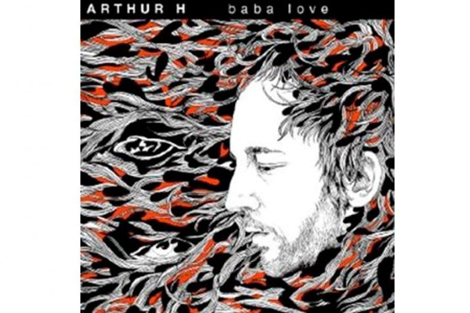 Baba Love d'Arthur H....